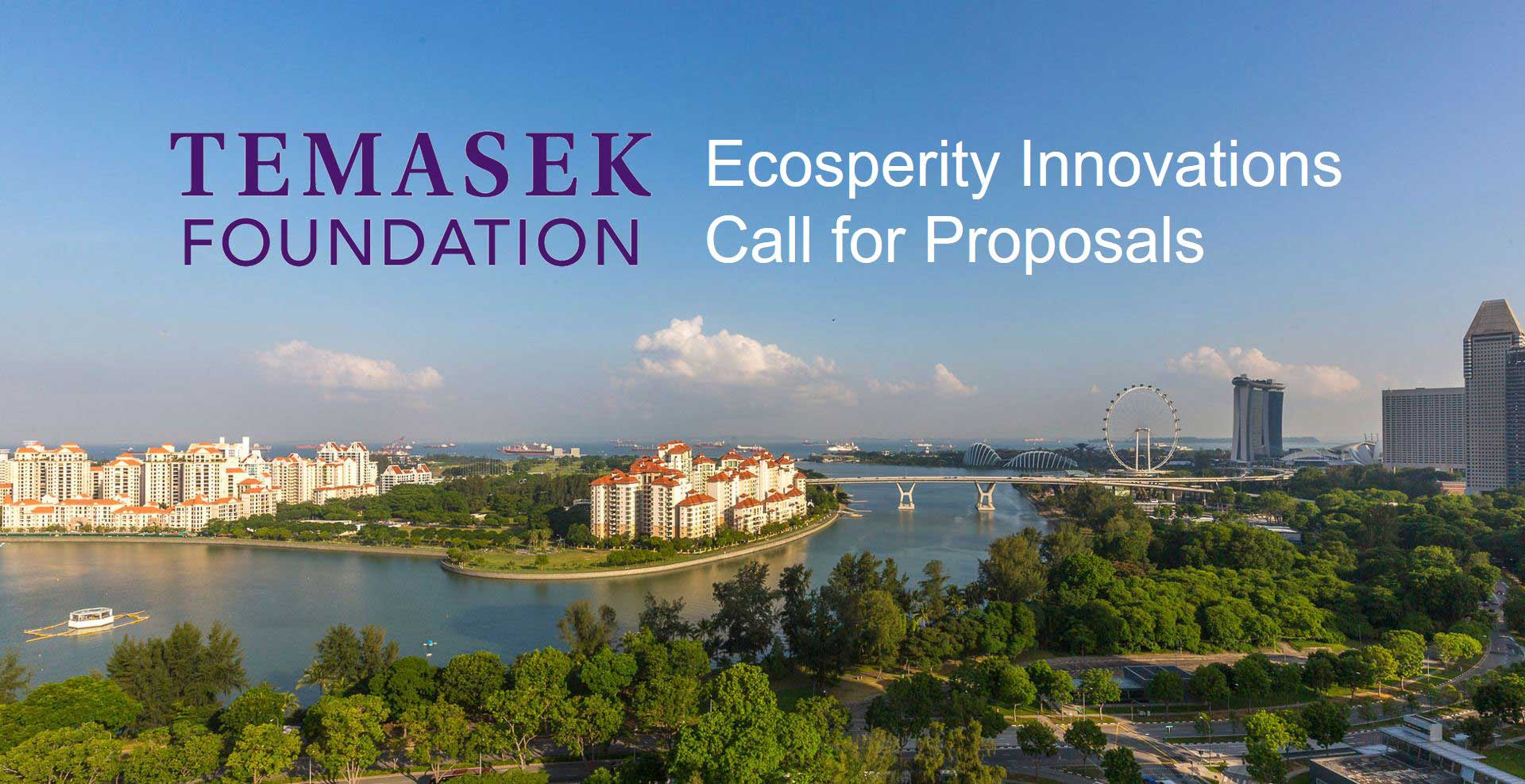 Temasek Foundation Eighth Ecosperity Innovations Call for Proposals